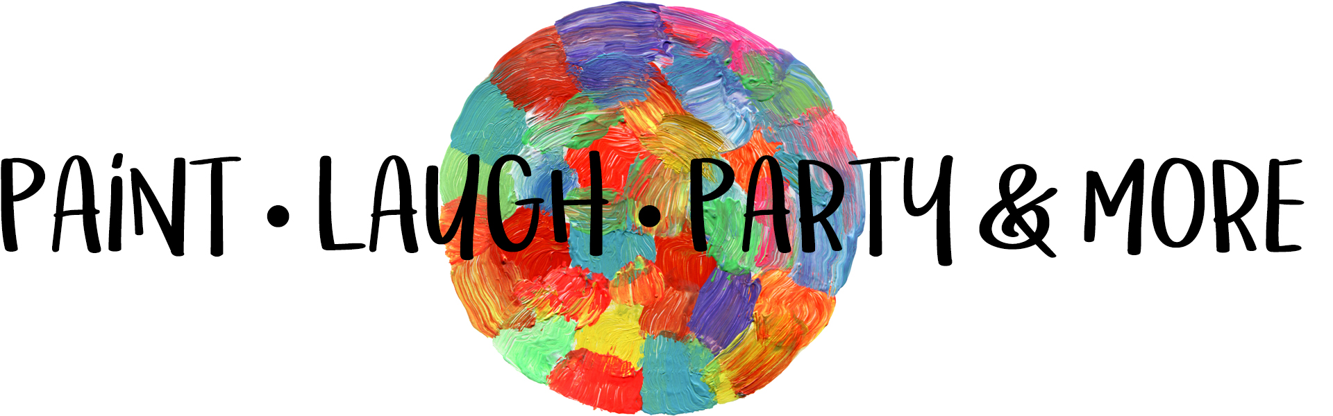 PAINT • LAUGH • PARTY & MORE!